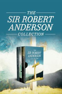 The Sir Robert Anderson Collection