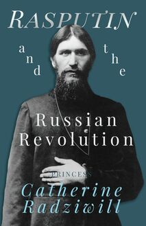 Rasputin and the Russian Revolution