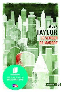 Le Verger de marbre de Alex Taylor - fiche descriptive