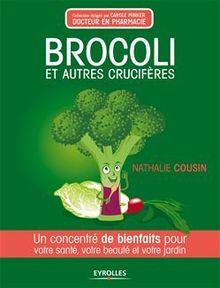 Lire Brocoli et autres crucifères de Cousin Nathalie