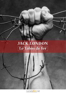 Le Talon de fer - Jack London