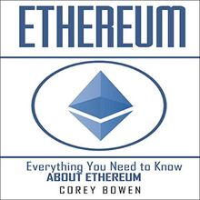 Ethereum: Everything You Need to Know About Ethereum