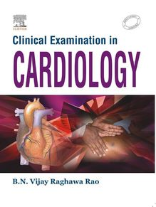 Clinical Examinations in Cardiology - E-Book