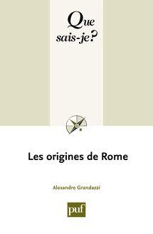 Les origines de Rome de Alexandre Grandazzi - fiche descriptive