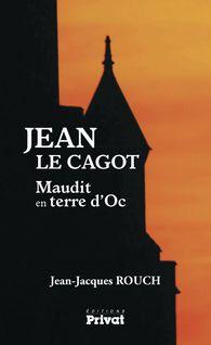Jean le cagot - Jean-Jacques Rouch