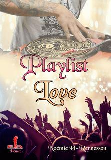 Playlist Love - Noémie H-Rennesson