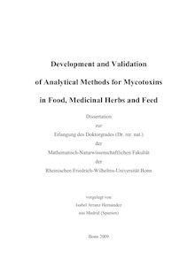 Development and validation of analytical methods for mycotoxins in food, medicinal herbs and feed [Elektronische Ressource] / vorgelegt von Isabel Arranz Hernandez