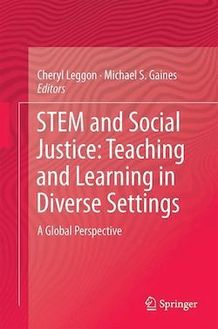 STEM and Social Justice: Teaching and Learning in Diverse Settings