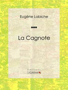 Lire La Cagnote de Eugène Labiche, Ligaran