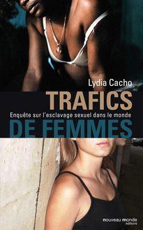Lire Trafics de femmes de Lydia Cacho