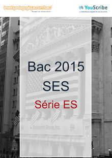 Corrigé - Bac 2015 - SES - Obligatoire - ES