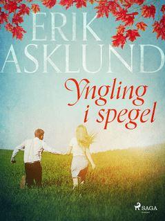 Yngling i spegel - Erik Asklund