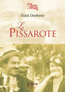 La Pissarote - Alain Dauberte