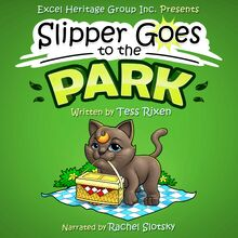 SLIPPER GOES TO THE PARK
