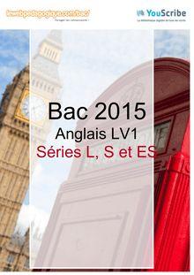 Corrigé Bac 2015 - Anglais LV1 - ES-L-S