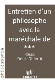Entretien d'un philosophe avec la maréchale de *** de Denis  Diderot - fiche descriptive