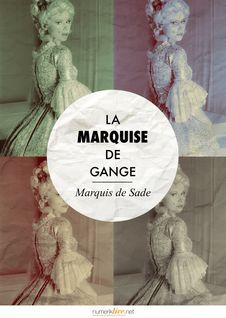 La Marquise de Gange de Marquis de Sade - fiche descriptive