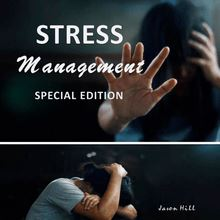 Stress Management Special Edition)