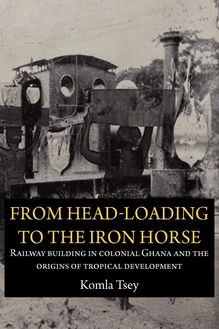 From Head-Loading to the Iron Horse