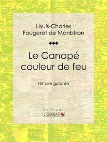 Le Canapé couleur de feu de Ligaran, Louis-Charles Fougeret de Monbtron - fiche descriptive