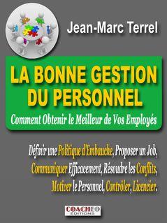 La Bonne Gestion du Personnel - Jean-Marc TERREL