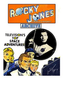Rocky Jones Space Ranger Archive (Charlton)