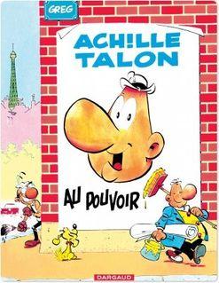 Achille Talon - Tome 6 - Achille Talon au pouvoir - GREG