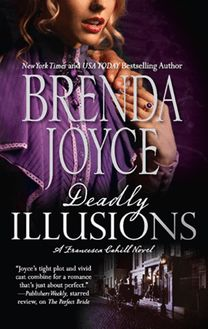 Deadly Illusions (Mills & Boon M&B) (A Francesca Cahill Novel, Book 1)
