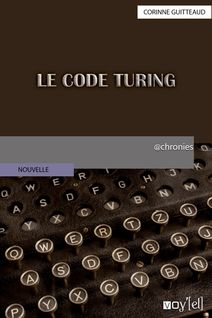 Le Code Turing - Corinne Guitteaud
