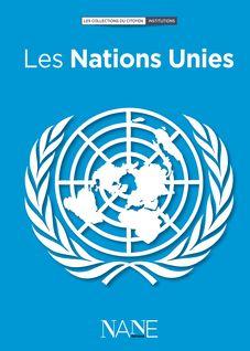 Les Nations Unies - Jean-Jacques Chevron