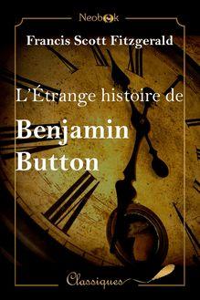 L'Étrange histoire de Benjamin Button de Francis Scott Fitzgerald - fiche descriptive