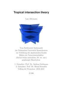 Tropical intersection theory [Elektronische Ressource] / Lars Allermann