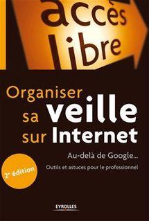 Organiser sa veille sur Internet - Delengaigne Xavier