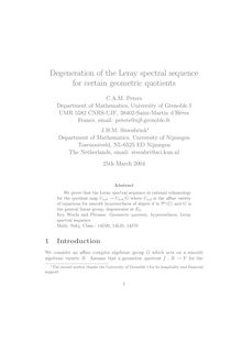 Degeneration of the Leray spectral sequence for certain geometric quotients
