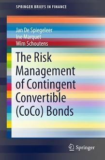 The Risk Management of Contingent Convertible (CoCo) Bonds