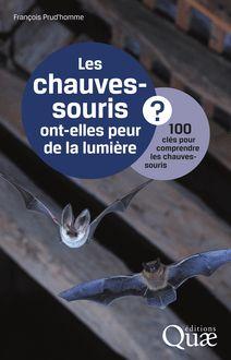 Les chauves-souris ont-elles peur de la lumière ? de Prud'Homme François - fiche descriptive