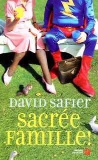 Sacrée famille - Catherine BARRET, David SAFIER