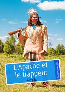 Lire : L'Apache et le trappeur (érotique gay)