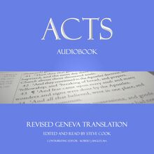 Acts Audiobook: From The Revised Geneva Translation