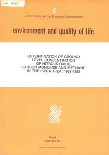 Determination of ground level concentration of nitrous oxide, carbon monoxide and methane in the ISPRA area 1982-1983