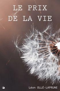 Le Prix de la Vie - Léon Ollé-Laprune