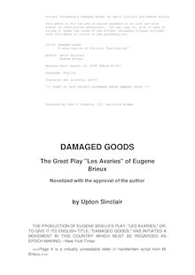 "Damaged Goods; the great play ""Les avaries"" by Brieux, novelized with the approval of the author"