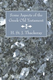 Some Aspects of the Greek Old Testament