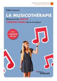 La musicothérapie - Edith Lecourt