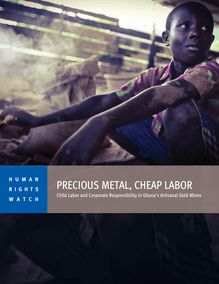 Ghana : Child Labor Fuels Gold Supply Chain