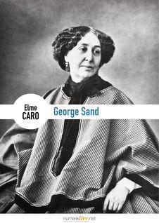 George Sand - Elme Caro