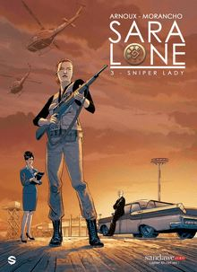 Sara Lone - 3 - Sniper Lady de Morancho & Arnoux - fiche descriptive