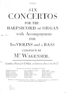 Partition clavier , partie, 6 clavier Concertos, Six concertos for the harpsichord or organ with accompanyments for two violins and a bass