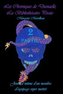 Les Chroniques de Dianaelle - tome 2 - Morgane Marolleau, Morgane Marolleau