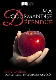 Ma Gourmandise Défendue - Stefy Québec